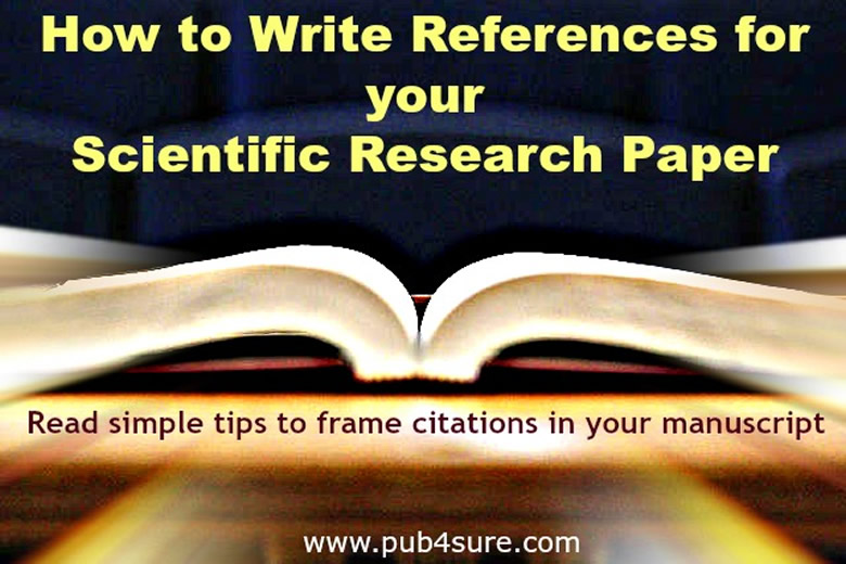 how to write references in research In those cases write the reference as good as you can with the information you have articles references to all different kinds of scholarly articles, ie research (primary) articles, review articles, meta-analyses etc.